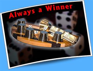 Always a Winner w/ Dice - Deluxe