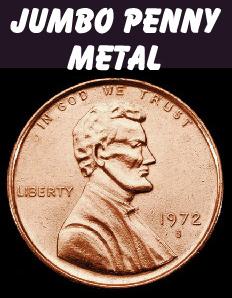 Jumbo Penny, Metal 3 inch