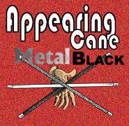 Appearing Cane Black, Metal